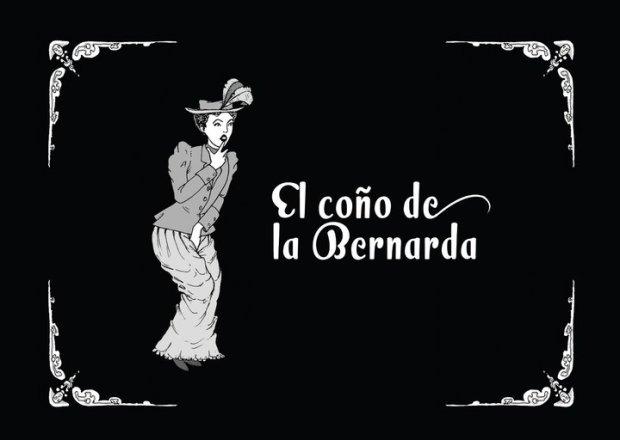 El Coño De La Bernarda - Significado